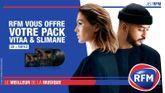 RFM vous offre votre pack Vitaa & Slimane