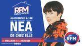 RFM Live @ Home : A 14h, retrouvez un live exclusif de Nea de chez elle !