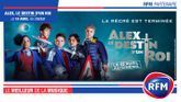 RFM partenaire du film «Alex, Le Destin d'un Roi»