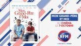RFM partenaire du film «Mon Grand-Père et Moi»