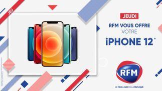 Jeudi 22 octobre: RFM vous offre votre iPhone 12 !