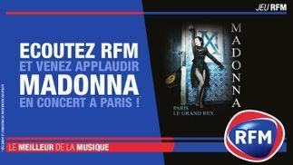 RFM vous offre vos places pour applaudir Madonna à Paris !