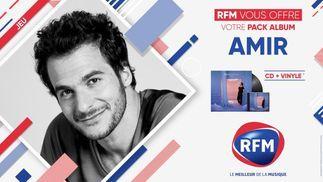 RFM vous offre votre pack album AMIR !
