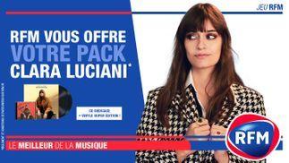 RFM vous offre votre pack Clara Luciani !