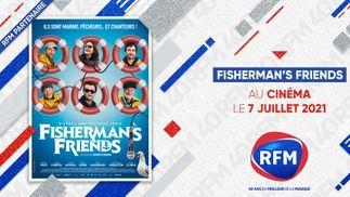 RFM partenaire de la sortie du film «Fisherman's Friends»